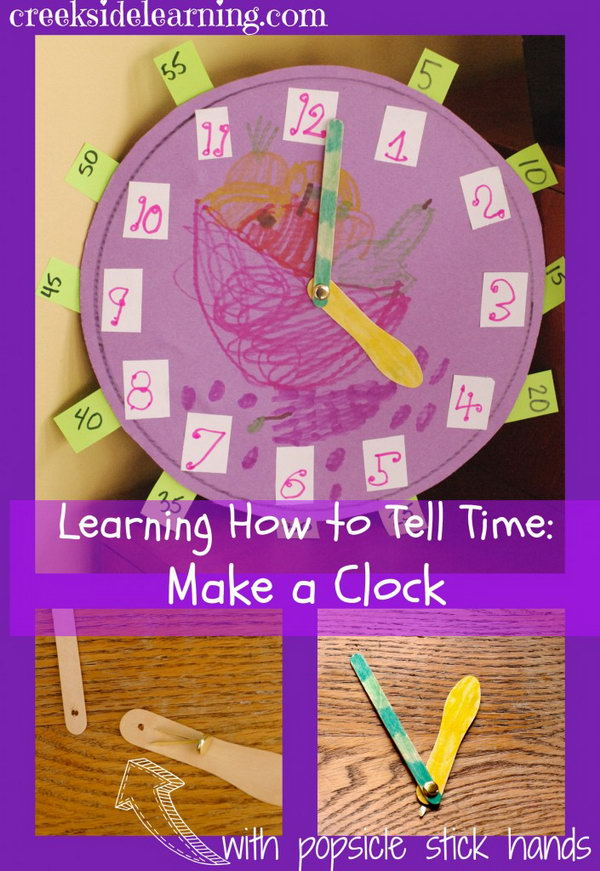 Make a paper clock with popsicle sticks for clock hands. A cute idea for learning how to tell time.