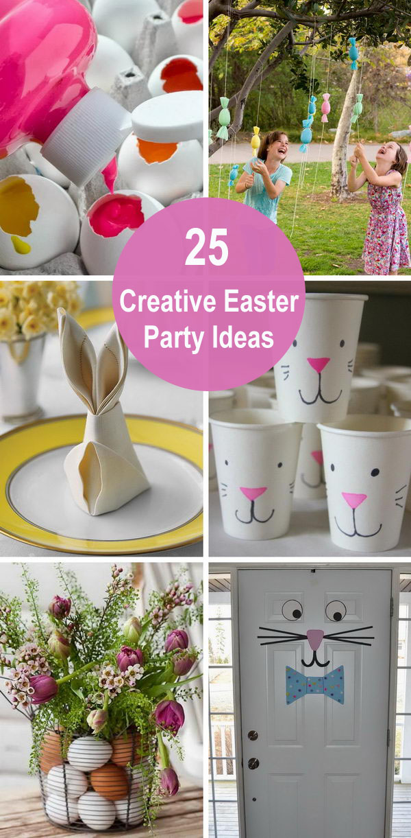 25 Creative Easter Party Ideas.