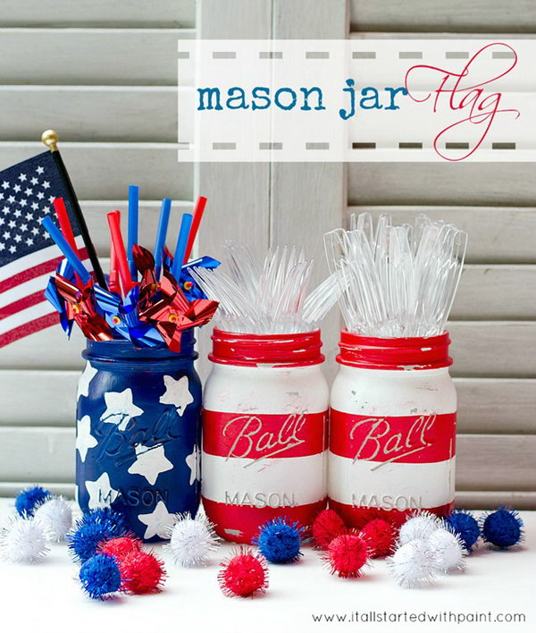 Red, White & Blue Mason Jars. Put together these three painted mason jars to make an American flag. They would be lovely as holders for flowers or other things.