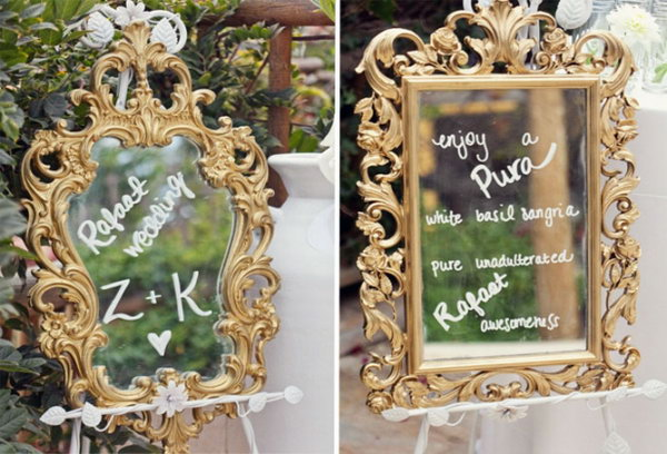 Mirror in the Wedding Decor. It's a perfect and gorgeous way to include antique mirrors in the wedding decor to greet your guests with calligraphy in gold-ink-pens for a welcome message.