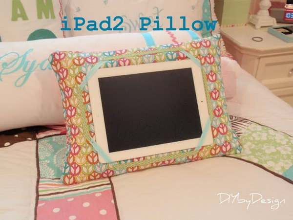 DIY a pillow iPad stand. This cotton pillow iPad stand is soft so that it can protect your iPad well.