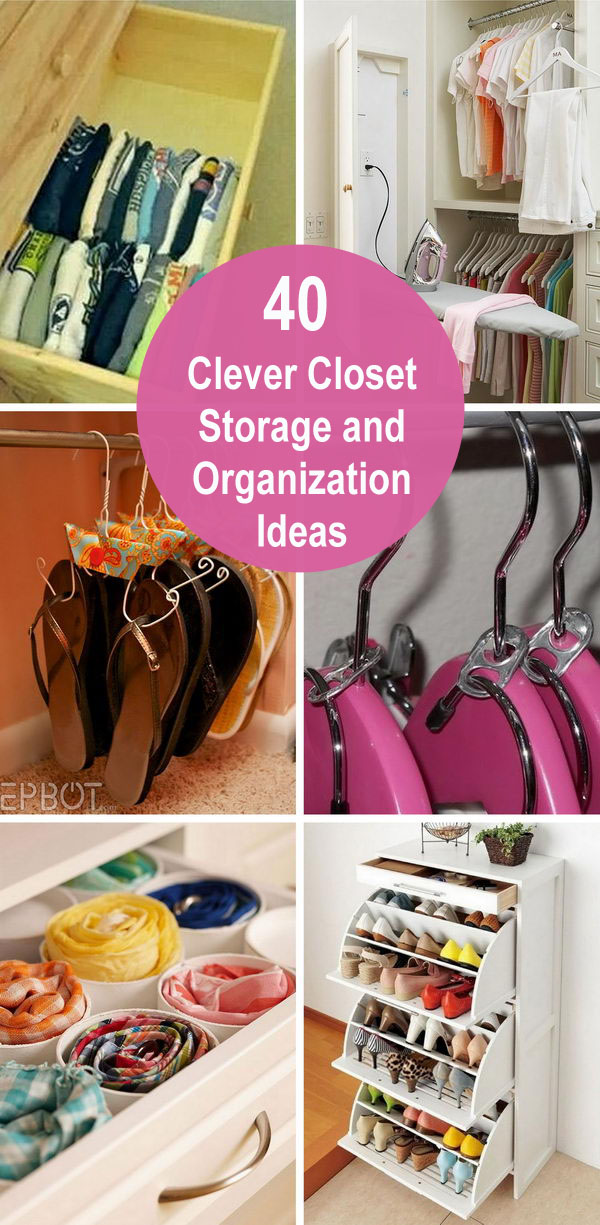 40+ Clever Closet Storage and Organization Ideas.