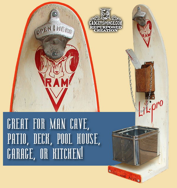 Repurposed Skateboard Beer and Soda Bottle Opening Station: Every man needs one like this cool opening station. It's very decorative and useful for his man cave.