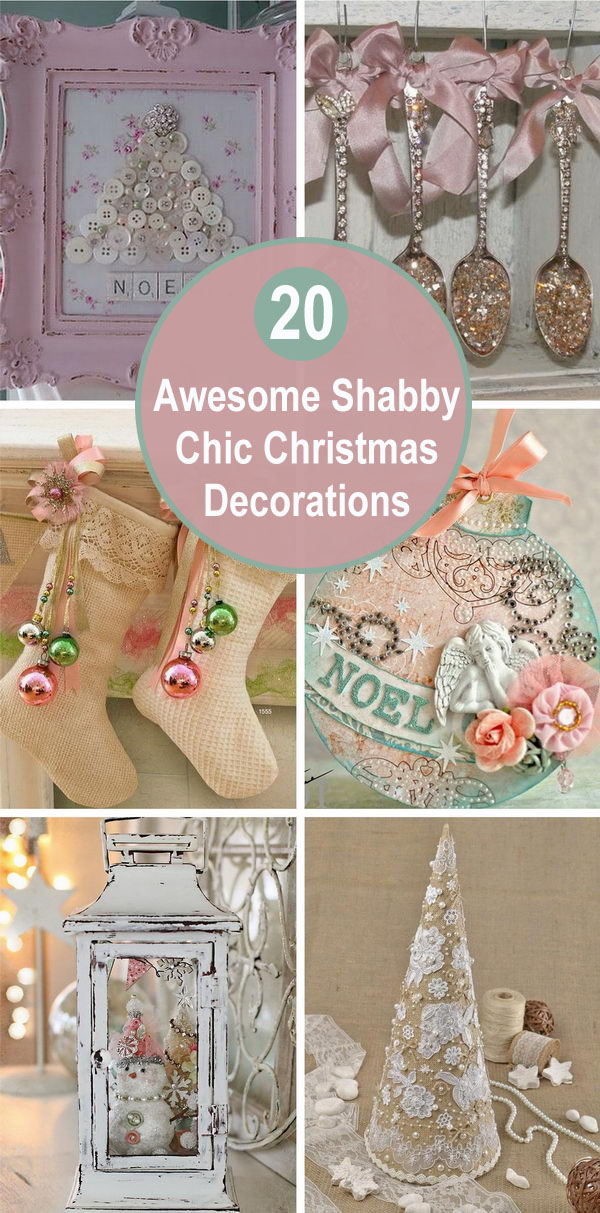 20 Awesome Shabby Chic Christmas Decorations.