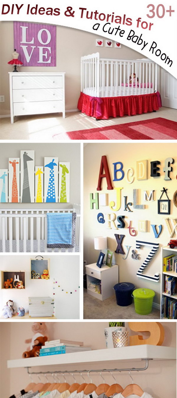 Lots of DIY Ideas and Tutorials for a Cute Baby Room!