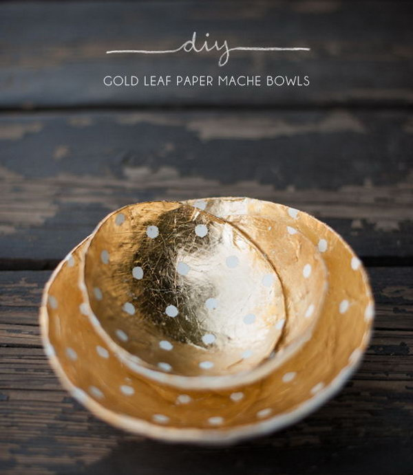 DIY Gold Leaf Paper Mache Bowls. Get the tutorial