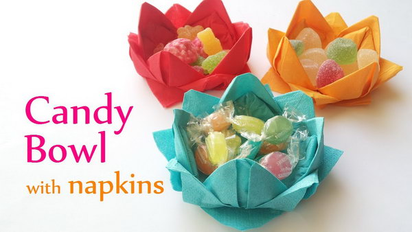 Easy DIY Paper Napkin Candy Bowl!