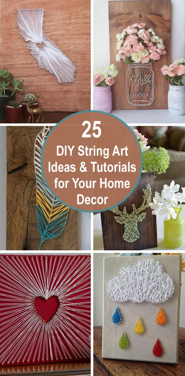 25 Diy String Art Ideas Tutorials For Your Home Decor