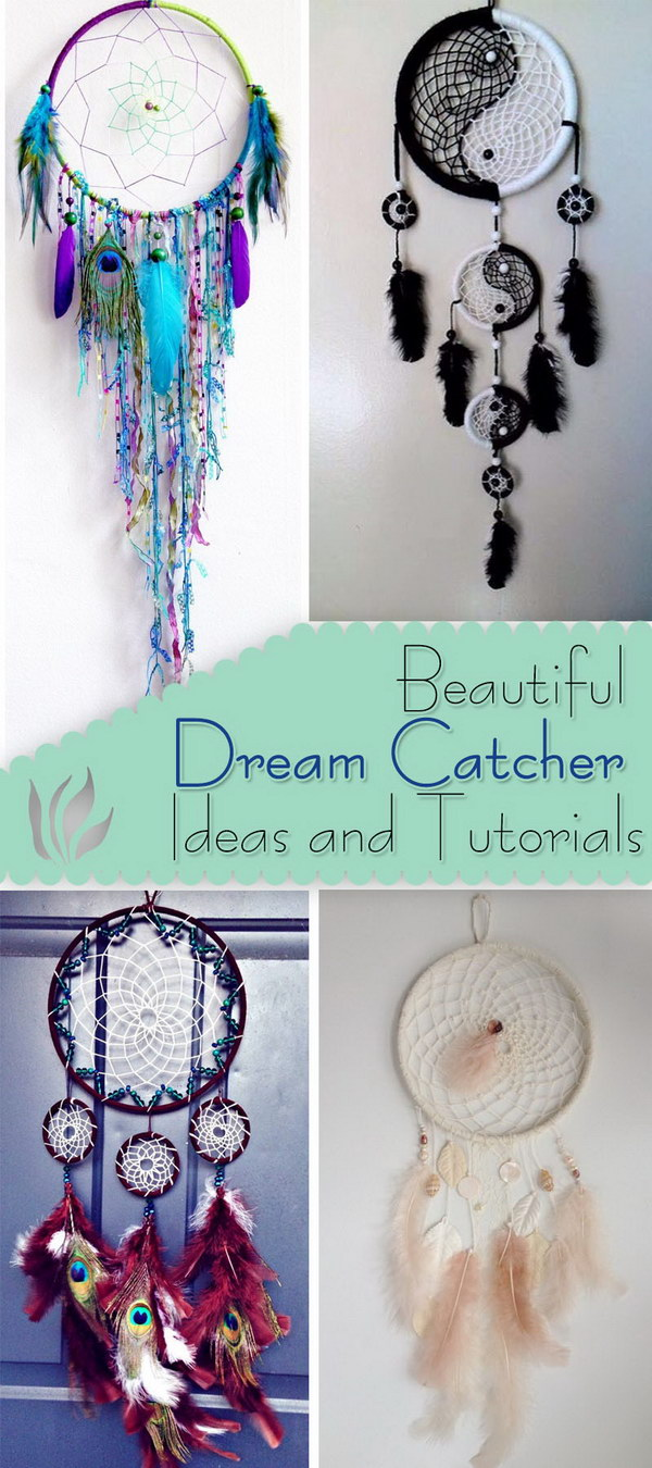 Beautiful Dream Catcher Ideas and Tutorials!