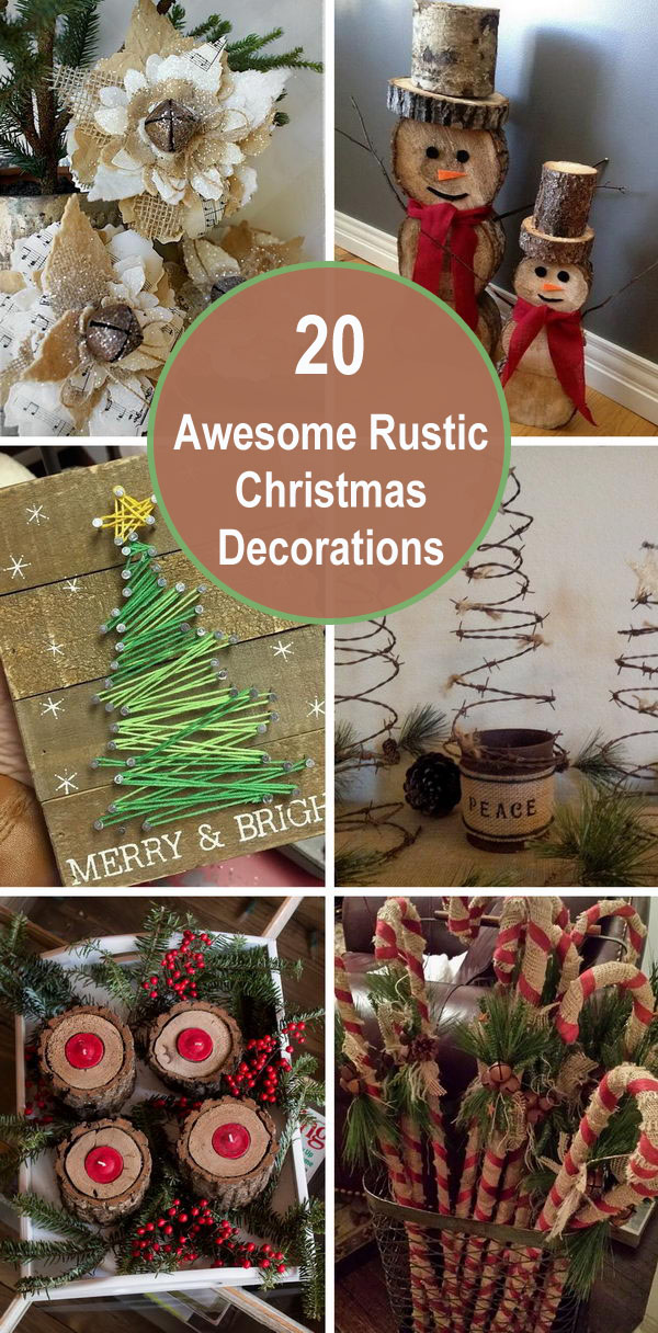 20+ Awesome Rustic Christmas Decorations.