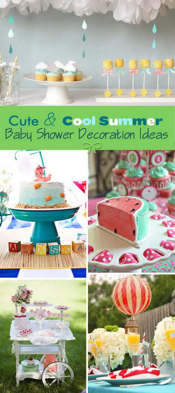 Cute U0026 Cool Summer Baby Shower Decoration Ideas!