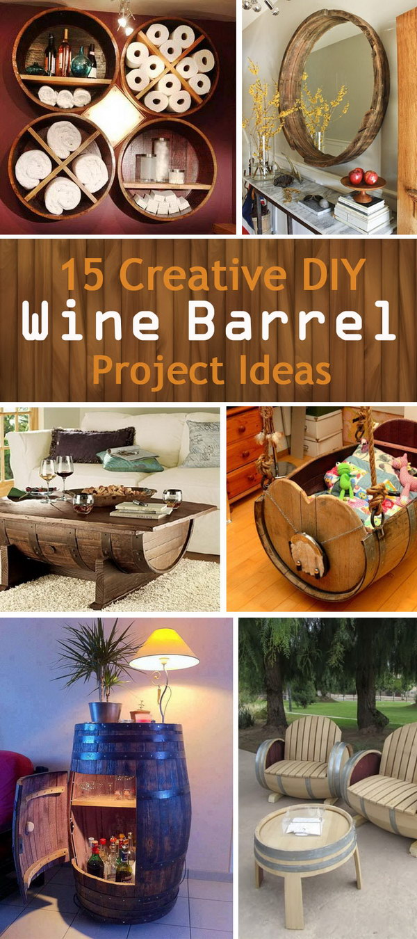 15 Creative DIY Wine Barrel Project Ideas