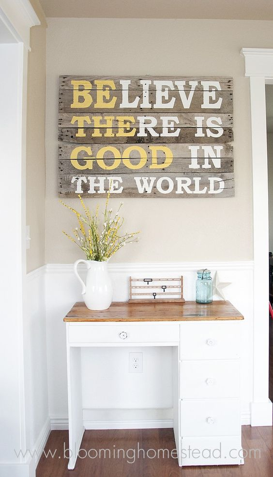 Believe there is Good in the World Pallet Sign.