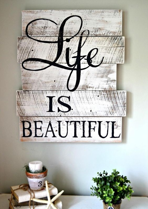Life is Beautiful Pallet Wall Art.